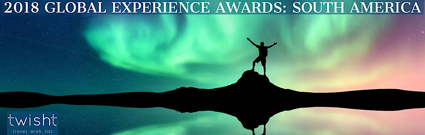2018 GLOBAL EXPERIENCE AWARDS: SOUTH AMERICA